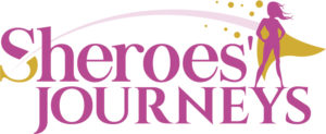 Sheroes' Journeys