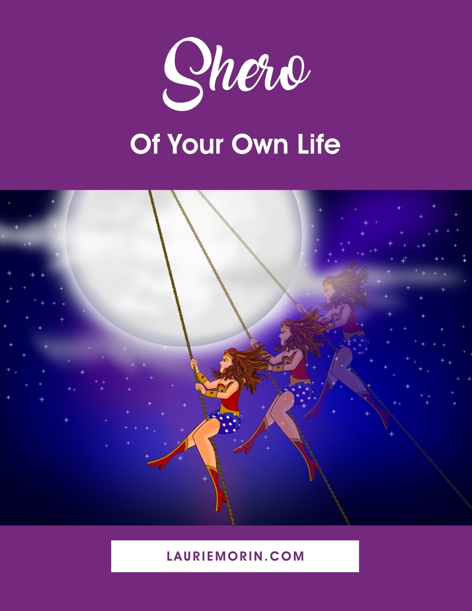 Shero of Your Own Life